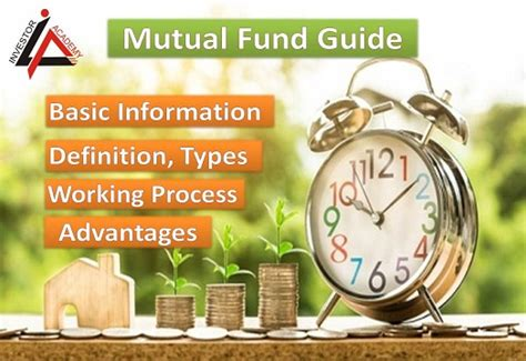 Mutual Fund Basics, Definition, Types, Advantages, Work