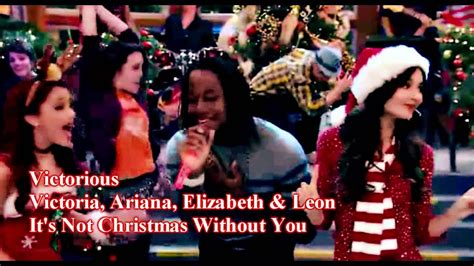 Victorious - It's Not Christmas Without You - Lyrics