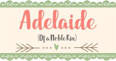 Adelaide - Meaning of name Adelaide at BabyNames