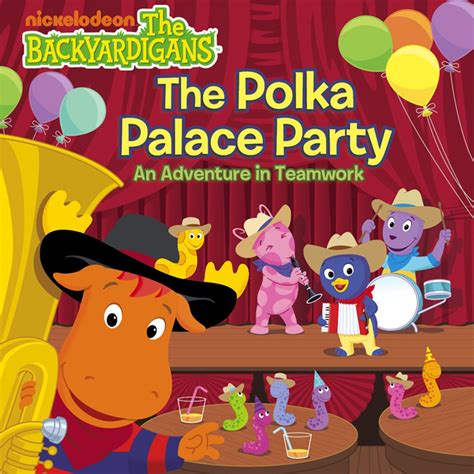 The Polka Palace Party: An Adventure in Teamwork (The
